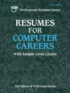 Ebook in inglese Resumes for Computer Careers, Second Edition Books, The Editors of VGM Career