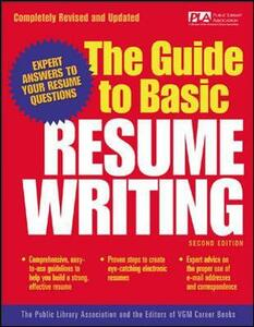 The Guide to Basic Resume Writing - Public Library Association,The Editors of VGM Career Books - cover