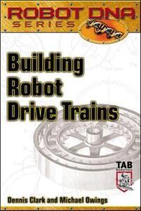Building Robot Drive Trains - Dennis Clark,Michael Owings - cover