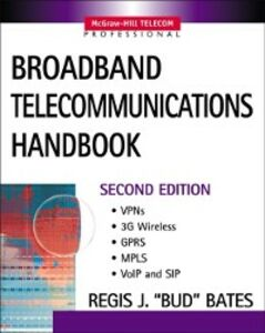 Ebook in inglese Broadband Telecommunications Handbook Bates, Regis Bud J.