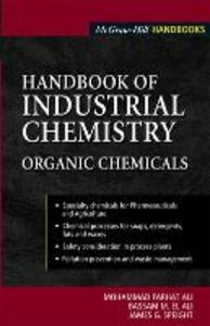 Handbook of Industrial Chemistry: Organic Chemicals - M. Farhat Ali,Bassam el Ali - cover