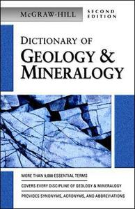 Dictionary of Geology & Mineralogy - McGraw-Hill Education - cover