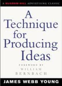 A Technique for Producing Ideas - James Webb Young - cover