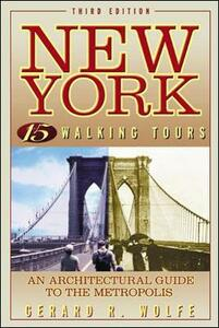 New York: 15 Walking Tours - Gerard R. Wolfe - cover