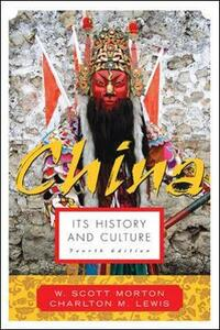 China: Its History and Culture - cover