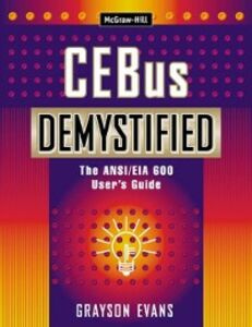 Ebook in inglese CEBus Demystified: The ANSI/EIA 600 User's Guide Evans, Grayson