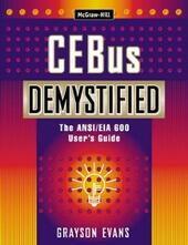 CEBus Demystified: The ANSI/EIA 600 User's Guide