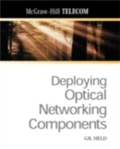Ebook in inglese Deploying Optical Networking Components Held, Gilbert