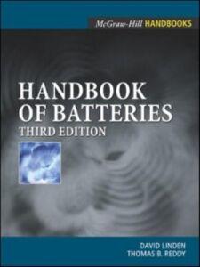 Foto Cover di Handbook of Batteries, Ebook inglese di David Linden,Thomas Reddy, edito da McGraw-Hill Education