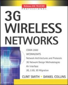 Ebook in inglese 3G Wireless Networks Collins, Daniel , Smith, Clint