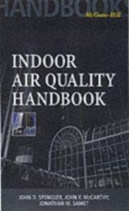 Ebook in inglese Indoor Air Quality Handbook McCarthy, John , Samet, Jonathan , Spengler, John