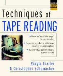 Techniques of Tape Reading - Vadym Graifer,Chris Schumacher - cover