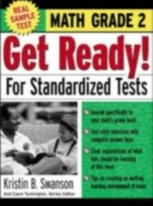 Foto Cover di Get Ready! For Standardized Tests : Math Grade 2, Ebook inglese di Carol Turkington,Kristin Swanson, edito da McGraw-Hill Education