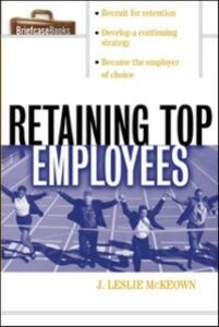 Ebook in inglese Retaining Top Employees McKeown, J. Leslie