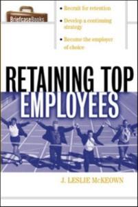 Ebook in inglese Retaining Top Employees McKeown, J. Leslie