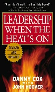 Foto Cover di Leadership When the Heat's On, Ebook inglese di Danny Cox,John Hoover, edito da McGraw-Hill Education
