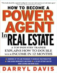 Ebook in inglese How To Become a Power Agent in Real Estate Davis, Darryl