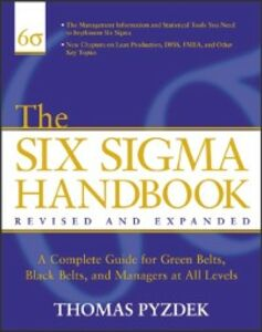 Ebook in inglese Six Sigma Handbook, Revised and Expanded Pyzdek, Thomas