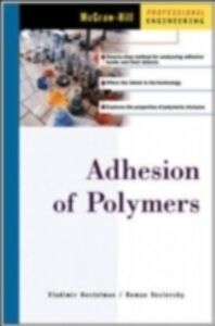 Ebook in inglese Adhesion of Polymers Kestelman, Vladimir , Veslovsky, Roman