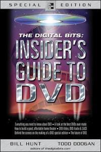 The Digital Bits: Insider's Guide to DVD - Bill Hunt,Todd Doogan - cover