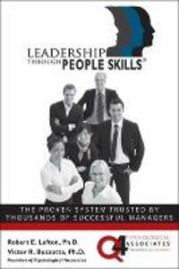Leadership Through People Skills - Robert E. Lefton,V. R. Buzzotta - cover