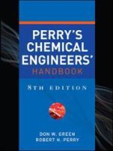 Perry's chemical engineer's handbook - Don Green,Robert Perry - copertina