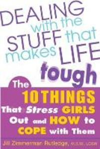 Dealing with the Stuff That Makes Life Tough - Jill Zimmerman Rutledge - cover