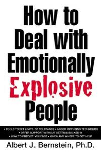 Ebook in inglese How to Deal with Emotionally Explosive People Bernstein, Albert