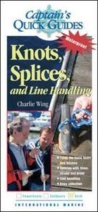 Knots, Splices, and Line Handling - Charlie Wing - cover