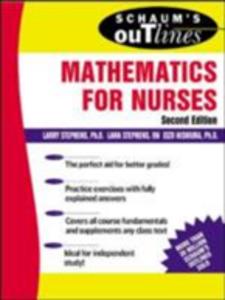 Ebook in inglese Schaum's Outline of Mathematics for Nurses Nishiura, Eizo , Stephens, Lana C. , Stephens, Larry