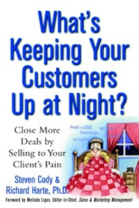 Ebook in inglese What's Keeping Your Customers Up at Night?: Close More Deals by Selling to Your Client's Pain Cody, Steven , Harte, Richard