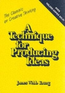 Ebook in inglese Technique for Producing Ideas Young, James