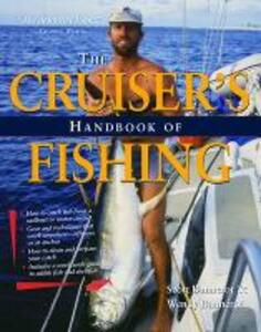 Cruisers Handbook of Fishing 2/E - Scott Bannerot,Wendy Bannerot - cover