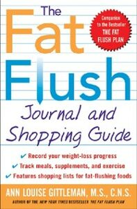Foto Cover di Fat Flush Journal and Shopping Guide, Ebook inglese di Ann Louise Gittleman, edito da McGraw-Hill Education