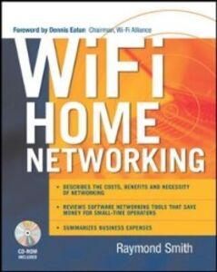 Ebook in inglese Wi-Fi Home Networking Smith, Raymond