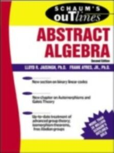 Foto Cover di Schaum's Outline of Abstract Algebra, Ebook inglese di Frank Ayres,Lloyd Jaisingh, edito da McGraw-Hill Education