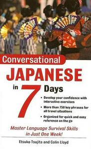 Conversational Japanese in 7 Days Package (Book + 2cds) - Etsuko Tsujita,Colin Lloyd - cover