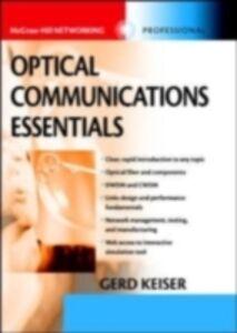 Foto Cover di Optical Communications Essentials, Ebook inglese di Gerd Keiser, edito da McGraw-Hill Education