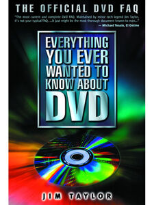 Ebook in inglese Everything You Ever Wanted to Know About DVD Taylor, Jim