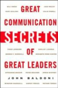 Ebook in inglese Great Communication Secrets of Great Leaders Baldoni, John