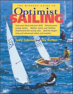 The Winner's Guide to Optimist Sailing - Gary Jobson - cover