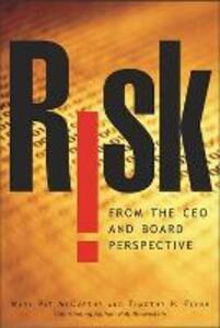 Risk From the CEO and Board Perspective: What All Managers Need to Know About Growth in a Turbulent World - Mary Pat McCarthy,Tim Flynn - cover