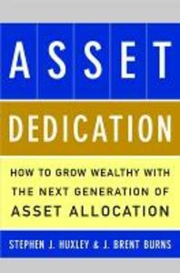ASSET DEDICATION - Stephen J. Huxley,J.Brent Burns - cover