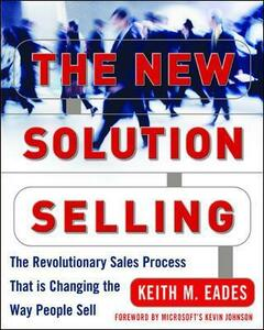 The New Solution Selling - Keith Eades - cover