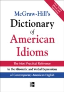 Ebook in inglese McGraw-Hill's Dictionary of American Idioms and Phrasal Verbs Spears, Richard