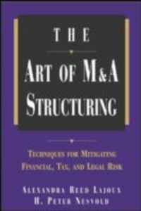 Ebook in inglese Art of M&A Structuring Lajoux, Alexandra Reed , Nesvold, H. Peter