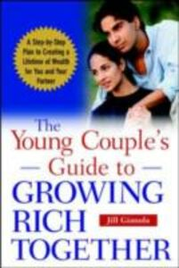 Foto Cover di Young Couple's Guide to Growing Rich Together, Ebook inglese di Jill Gianola, edito da McGraw-Hill Education