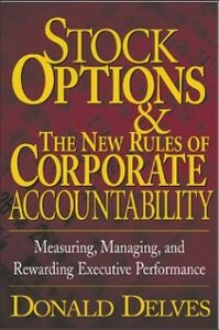 Foto Cover di Stock Options and the New Rules of Corporate Accountability, Ebook inglese di Donald Delves, edito da McGraw-Hill Education