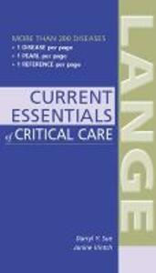 CURRENT Essentials of Critical Care - Darryl Y. Sue,Janine R.E. Vintch - cover