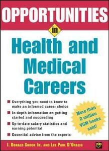 Opportunities in Health and Medical Careers - I.Donald Snook,Leo Paul D'Orazio - cover